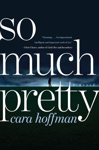 So Much Pretty (Signed First Edition): Cora Hoffman