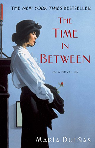 9781451616897: The Time In Between: A Novel