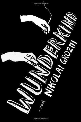9781451616910: Wunderkind: A Novel