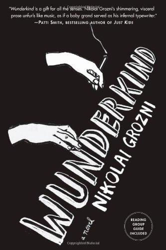 Wunderkind: A Novel: Grozni, Nikolai