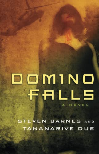Domino Falls: A Novel (145161702X) by Barnes, Steven; Due, Tananarive