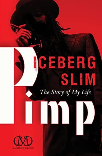 Pimp: The Story of My Life: Slim, Iceberg