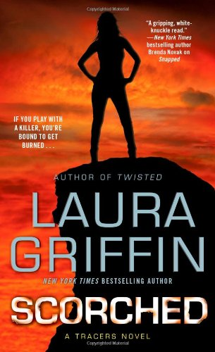 Scorched (Tracers): Griffin, Laura
