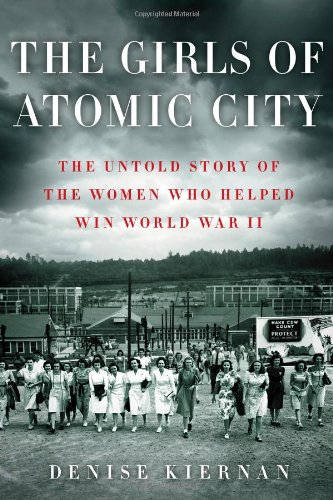The Girls of Atomic City Format: Hardcover