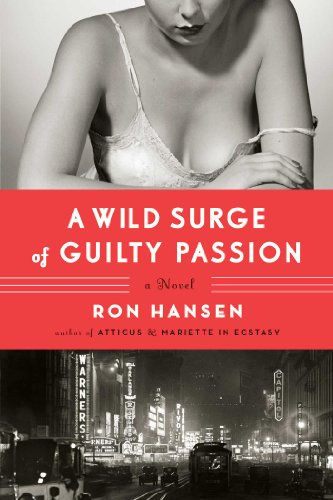9781451617559: A Wild Surge of Guilty Passion: A Novel