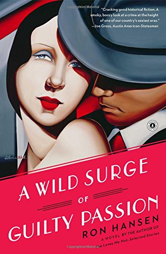 9781451617566: A Wild Surge of Guilty Passion: A Novel