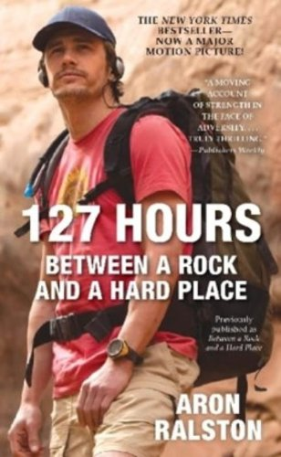 9781451617702: 127 Hours: Between a Rock and a Hard Place (Pocket Books)