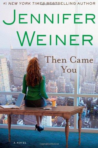 9781451617726: Then Came You: A Novel