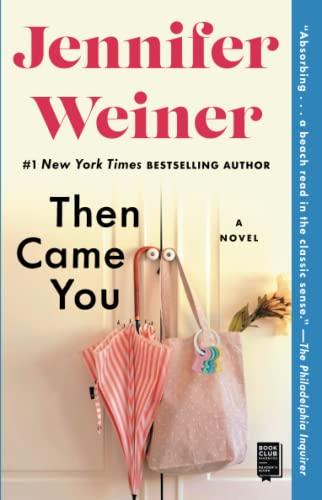9781451617733: Then Came You: A Novel