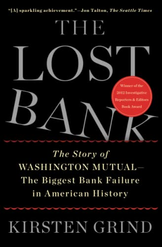 9781451617931: The Lost Bank: The Story of Washington Mutual-The Biggest Bank Failure in American History