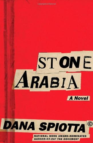 Stone Arabia (Signed First Edition): Spiotta, Dana
