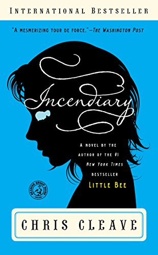 9781451618495: Incendiary: A Novel (Book Club Readers Edition)