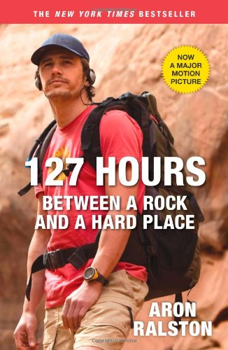127 Hours: Between a Rock and a Hard Place: Aron Ralston