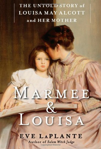 9781451620665: Marmee & Louisa: The Untold Story of Louisa May Alcott and Her Mother
