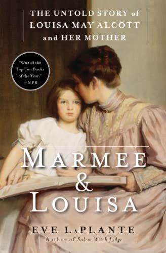 9781451620672: Marmee & Louisa: The Untold Story of Louisa May Alcott and Her Mother