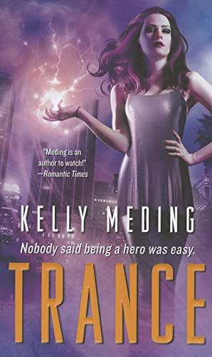 Trance: Meding, Kelly