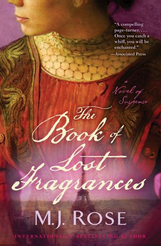 9781451621488: The Book of Lost Fragrances: A Novel of Suspense