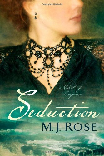 Seduction: A Novel of Suspense (1451621507) by M. J. Rose