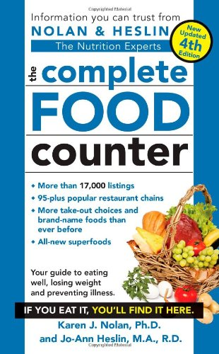 The Complete Food Counter: Nolan, Karen J.; Heslin, Jo-Ann