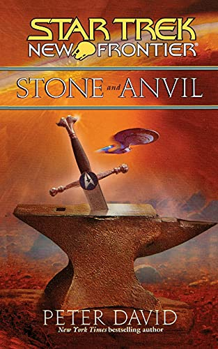 9781451623291: Stone and Anvil (Star Trek: New Frontier)