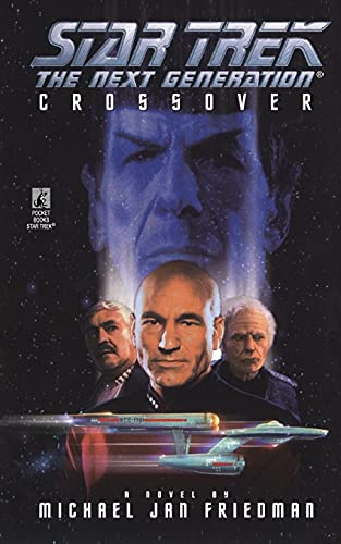 9781451623413: Star Trek: The Next Generation: Crossover