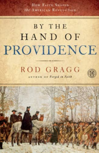 9781451623529: By the Hand of Providence: How Faith Shaped the American Revolution