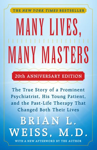 9781451623550: MANY LIVES, MANY MASTERS - 20TH ANNIVERSARY EDITION - With a New Afterword by the Author