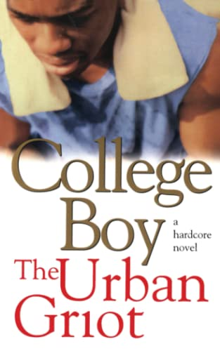 9781451623949: College Boy: A Novel