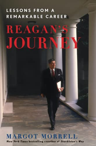 9781451623994: Reagan's Journey: Lessons From a Remarkable Career