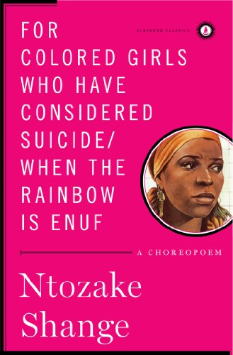 9781451624205: For Colored Girls Who Have Considered Suicide/When the Rainbow Is Enuf: A Choreopoem (Scribner Classics)