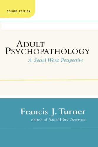 9781451624298: Adult Psychopathology, Second Edition: A Social Work Perspective