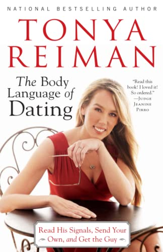 9781451624359: The Body Language of Dating: Read His Signals, Send Your Own, and Get the Guy
