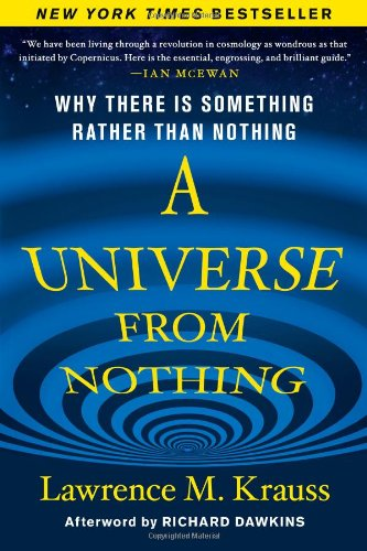 A UNIVERSE FROM NOTHING [SIGNED]