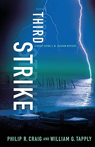 Third Strike: A Brady Coyne/J. W. Jackson Mystery (145162493X) by Tapply, William G.; Craig, Philip R.