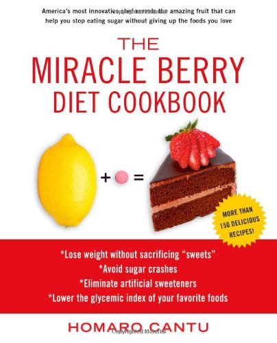 MIRACLE BERRY DIET COOKBOOK