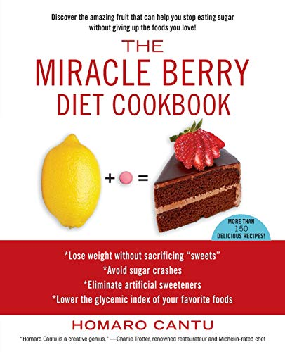 9781451625592: The Miracle Berry Diet Cookbook