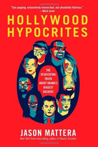 9781451625615: Hollywood Hypocrites