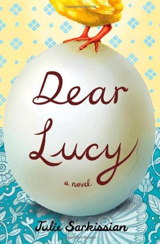 9781451625721: Dear Lucy: A Novel