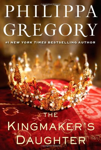 9781451626070: The Kingmaker's Daughter (The Plantagenet and Tudor Novels)