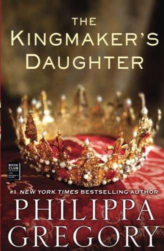 9781451626087: The Kingmaker's Daughter (The Plantagenet and Tudor Novels)