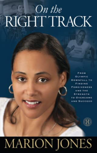 9781451626308: On the Right Track: From Olympic Downfall to Finding Forgiveness and the Strength to Overcome and Succeed