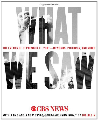 9781451626667: What We Saw: The Events of September 11, 2001, in Words, Pictures, and Video