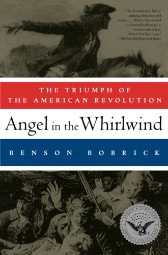 9781451626995: Angel in the Whirlwind: The Triumph of the American Revolution (Simon & Schuster America Collection)
