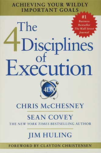 9781451627053: 4 Disciplines of Execution: How to Realize Your Most Wildly Important Goals