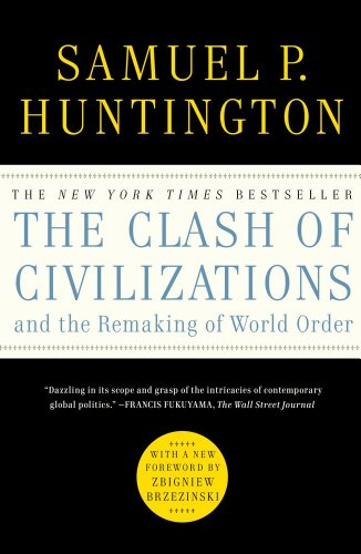 9781451627169: The Clash of Civilizations and the Remaking of World Order