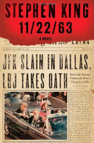 11/22/63: A Novel: King, Stephen