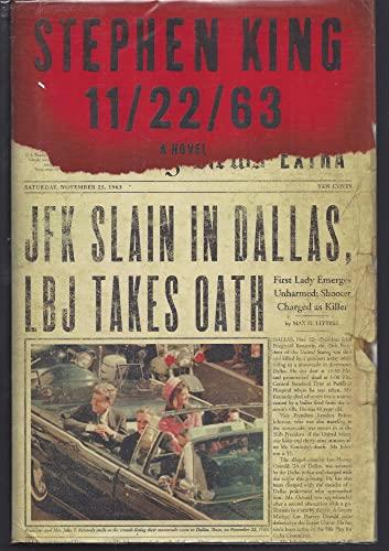 11/22/63: A Novel: Stephen King