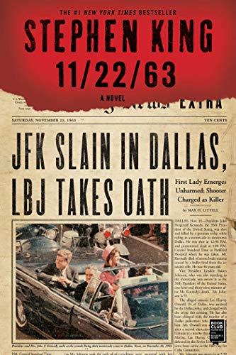 11/22/63: A Novel: King, Stephen