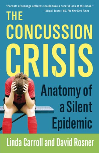 9781451627459: The Concussion Crisis: Anatomy of a Silent Epidemic