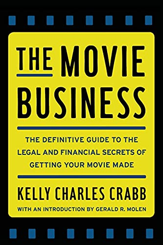 9781451627657: The Movie Business: The Definitive Guide to the Legal and Financial Se